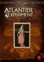 Atlantide experiment T1 : Giacomo Serpieri - Marie-Alice Lavoisier (0), bd chez Soleil de Mosdi, Biglia, Rieu
