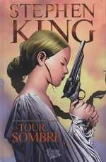 La tour sombre T3, comics chez Fusion Comics de King, David, Lee, Isanove