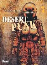 Desert Punk - L'esprit du désert T7, manga chez Glénat de Usune