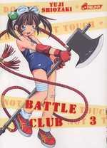 Battle club T3, manga chez Asuka de Shiozaki