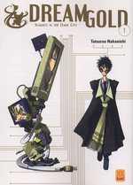Dream Gold T1, manga chez Kami de Nakanishi