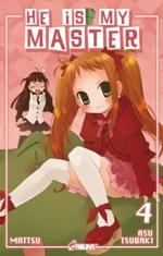 He is my master  T4, manga chez Asuka de Mattsu, Tsubaki