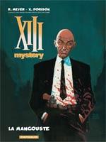 XIII Mystery T1 : La mangouste (0), bd chez Dargaud de Dorison, Meyer, Delabie