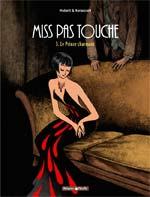 Miss pas touche T3 : Le prince charmant (0), bd chez Dargaud de Hubert, Kerascoët