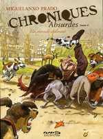 Chroniques absurdes T1 : Un monde délirant (0), bd chez Dupuis de Prado