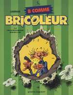 B comme bricoleur T2 : C'est au pied du bricoleur qu'on voit le mur (0), bd chez Vents d'Ouest de Laudrain, Astier