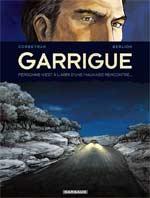 Garrigue T2, bd chez Dargaud de Corbeyran, Berlion