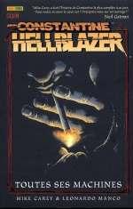 John Constantine - Hellblazer T1 : Toutes ses machines (0), comics chez Panini Comics de Carey, Manco, Zylonol, Loughridge