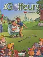 Les golfeurs T1 : Le green ne paie pas (0), bd chez Bamboo de Filmore, Sapin, Gouriot