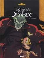 La grande ombre T2 : Prométhée (0), bd chez Glénat de Gine
