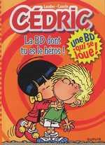 Cédric : La BD dont tu es le héros (0), bd chez Dupuis de Cauvin, Laudec, Léonardo