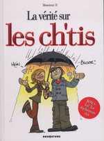 La vérité sur... : les ch'tis (0), bd chez Drugstore de Monsieur b., Dumas