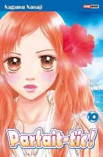 Parfait-tic ! T10, manga chez Panini Comics de Nanaji