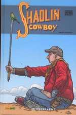 Le Shaolin Cowboy T2 : M. Excellent (0), comics chez Panini Comics de Darrow, Doherty