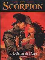Le scorpion T8 : L'ombre de l'ange (0), bd chez Dargaud de Desberg, Marini