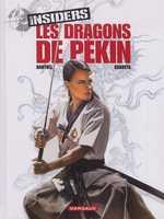 Insiders T7 : Les dragons de Pekin (0), bd chez Dargaud de Bartoll, Garreta, Charrance