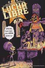 Lucha libre T9 : Catchéchisme (0), comics chez Les Humanoïdes Associés de Frissen, Reutimann, Mense, Bill, Gaubert, Witko, Tanquerelle, Firoud