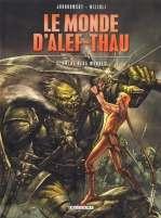Le monde d'Alef-Thau T2 : Entre deux mondes (0), bd chez Delcourt de Jodorowsky, Nizzoli, Ralenti