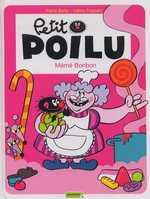 Petit Poilu T4 : Mémé Bonbon (0), bd chez Dupuis de Bailly, Fraipont