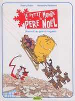 Le petit monde de père Noël T2 : Une nuit au grand magasin (0), bd chez Dupuis de Révérend, Robin, Bertrand