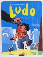 Ludo T4 : Sales petits voleurs ! (0), bd chez Dupuis de Lapière, Mathy, Bailly, Francesca