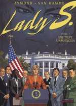 Lady S. T5 : Une taupe à Washington (0), bd chez Dupuis de Van Hamme, Aymond