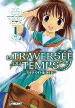 La traversée du temps, les origines T1, manga chez Asuka de Tsutsui , Tsugano