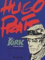 Sergent Kirk T1 : Première époque (0), bd chez Futuropolis de Oesterheld, Pratt