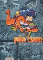 Yoko Tsuno T6 : Intégrale 6 - Robots d'ici et d'ailleurs (1), bd chez Dupuis de Leloup