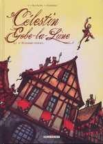 Célestin Gobe-la-lune T2 : Ô charme citoyen (0), bd chez Delcourt de Lupano, Corboz