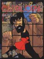 Capricorne T13 : Rêve en cage, bd chez Le Lombard de Andreas, Cochet