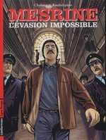 Mesrine : L'évasion impossible (0), bd chez Casterman de Knobelspiess, Chabane, Van de Walle