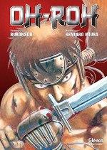 Oh-Roh , manga chez Glénat de Buronson, Miura