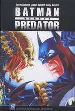 Batman vs. Predator, comics chez Wetta de Gibbons, Kubert, Van Valkenburg