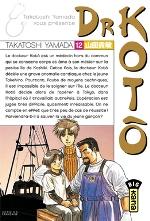 Dr Kotô T12, manga chez Kana de Yamada