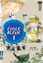 Ecole bleue T1, manga chez Kana de Irie