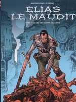 Elias le maudit T1 : Le jeu des corps célestes (0), bd chez Les Humanoïdes Associés de Corgiat, Mastantuono