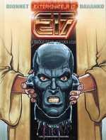 Exterminateur 17 - La trilogie d'Ellis T2 : Retour à Ellis (0), bd chez Les Humanoïdes Associés de Dionnet, Baranko, Brown