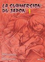 La submersion du Japon T1, manga chez Panini Comics de Komatsu, Ishiki
