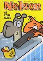 Nelson T8 : Né pour nuire (0), bd chez Dupuis de Bertschy