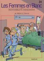 Les femmes en blanc T31 : Rentabilité maximum (0), bd chez Dupuis de Cauvin, Bercovici, Léonardo