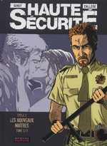 Haute sécurité T4 : Les nouveaux maîtres (0), bd chez Dupuis de Callede, Gihef, Kathelyn