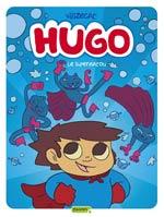 Hugo T4 : Supermatou (0), bd chez Dupuis de Wilizecat