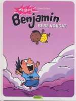 Méchant Benjamin T4 : Bébé nougat (0), bd chez Dupuis de de Brab, Swinnen