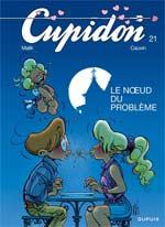 Cupidon T21 : Le noeud du problème (0), bd chez Dupuis de Cauvin, Malik, Carpentier