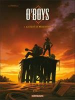 O'boys T1 : Le sang du Mississipi (0), bd chez Dargaud de Thirault, Cuzor, Versaevel