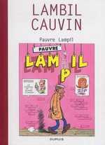 Raoul Cauvin - Spécial 70 ans T3 : Pauvre Lampil (0), bd chez Dupuis de Cauvin, Lambil, Léonardo