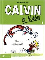 Calvin et Hobbes T1 : Adieu, monde cruel !, comics chez Hors Collection de Watterson
