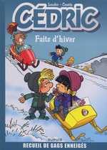 Cédric - Best of T1 : Faits d'hiver (0), bd chez Dupuis de Cauvin, Laudec, Léonardo