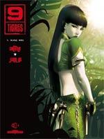 9 tigres T1 : Xiao Wei (0), bd chez Delcourt de Vatine, Jian